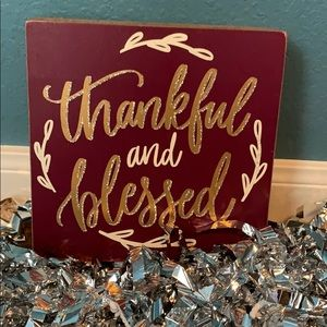 """""""Thankful and blessed"""" Decor sign"""